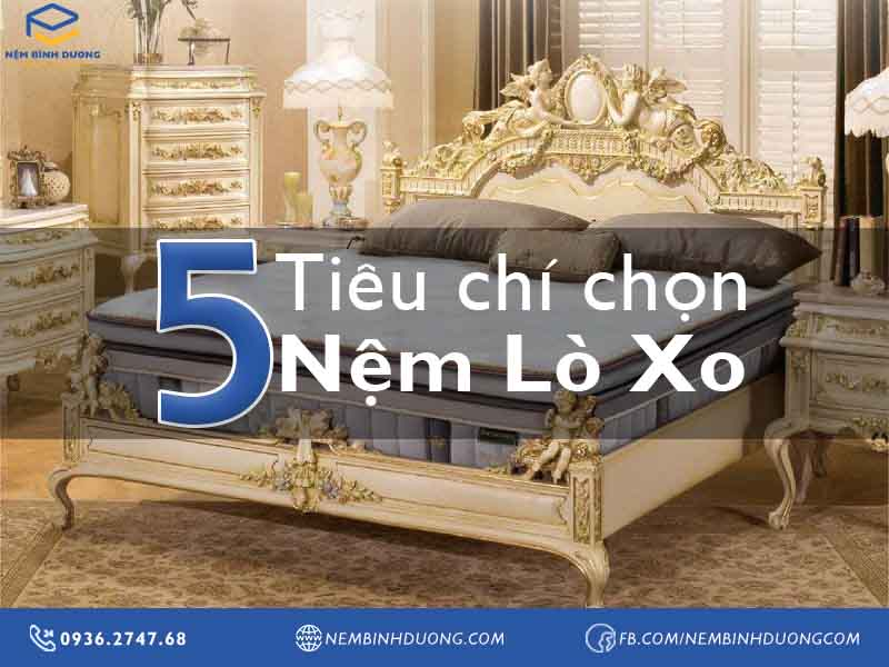 05 Tiêu chí chọn nệm lò xo - Nệm Bình Dương