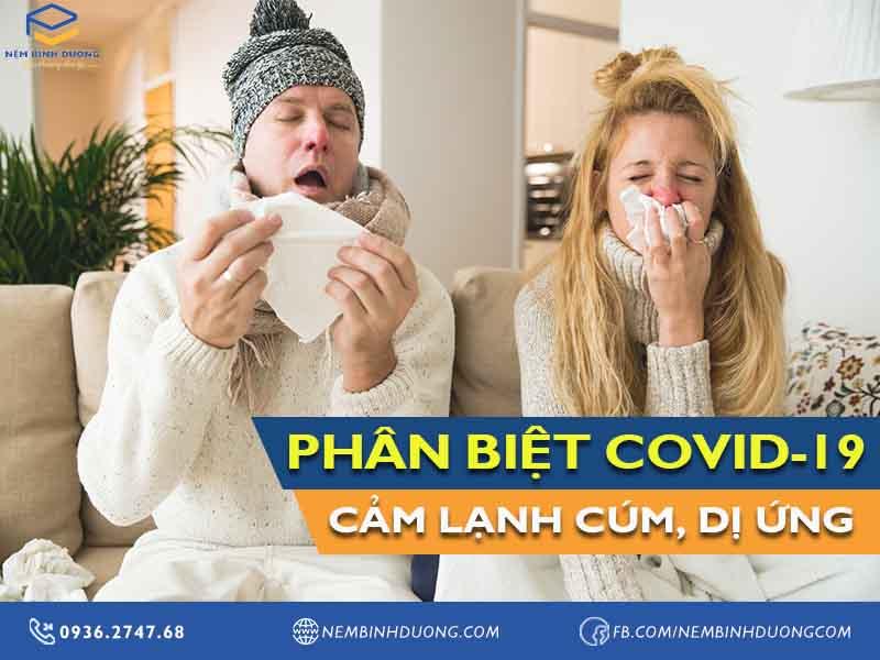 Cách để phân biệt bệnh Covid-19 với cảm lạnh cúm và dị ứng? Nệm Bình Dương