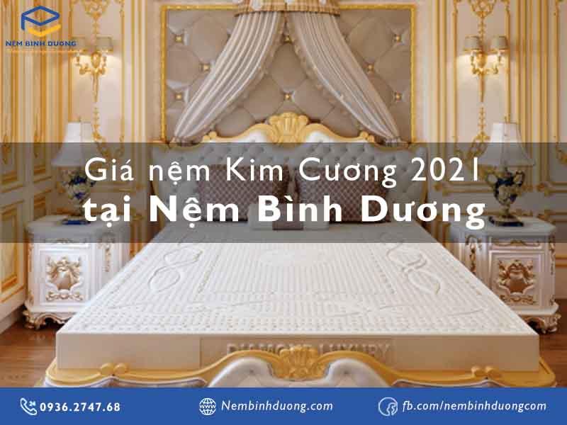 Giá nệm Kim Cương 2021 - Nệm Bình Dương